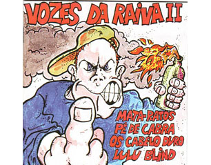VOZES DA RAIVA 2 mata ratos pe de cabra os cabelos duro lulu blind CD