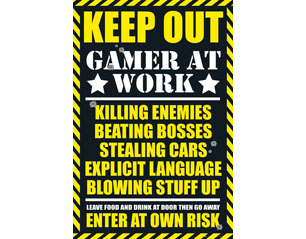 GAMING keep out POSTER