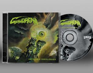 GANGRENA infected ideologies CD