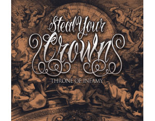 STEAL YOUR CROWN throne of infamy CD